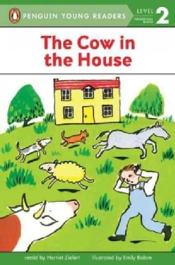 The Cow in the House: Level 2 (Paperback)