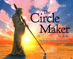 The Circle Maker for Kids: One Prayer Can Change Everything (Hardcover)