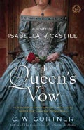 The Queen's Vow: A Novel of Isabella of Castile (Paperback)