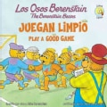 Los Osos Berenstain juegan limpio / The Berenstain Bears Play a Good Game (Paperback)