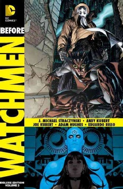 Before Watchmen Vol. 3: Nite Owl/Dr. Manhattan Deluxe Edition (Hardcover)