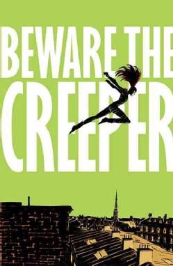 Beware the Creeper (Paperback)