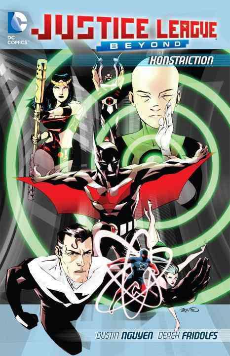 Justice League Beyond: Konstriction (Paperback)