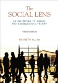 The Social Lens: An Invitation to Social and Sociological Theory (Paperback)