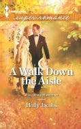 A Walk Down the Aisle (Paperback)