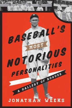 http://ak1.ostkcdn.com/images/products/7587384//bmmg/books/Baseballs-Most-Notorious-Personalities-A-Gallery-of-Rogues-Hardcover-P9780810890725.JPG