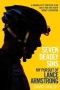 Seven Deadly Sins: My Pursuit of Lance Armstrong (Hardcover)