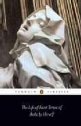 The Life of Saint Teresa of Avila by Herself (Paperback)