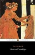 Medea and Other Plays (Paperback)