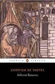 Arthurian Romances (Paperback)