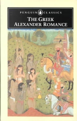 The Greek Alexander Romance (Paperback)