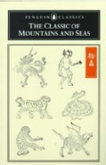 The Classic of Mountains and Seas (Paperback)
