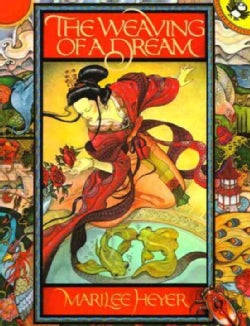 The Weaving of a Dream: A Chinese Folktale (Paperback)