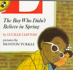 The Boy Who Didn't Believe in Spring (Paperback)