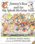 Jimmy's Boa and the Big Splash Birthday Bash (Paperback)