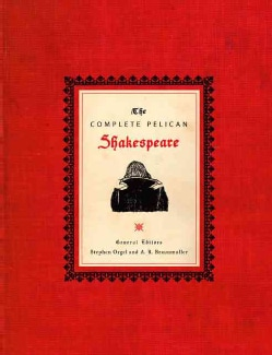 The Complete Pelican Shakespeare (Hardcover)