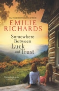 Somewhere Between Luck and Trust (Paperback)