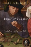 Beggar Thy Neighbor: A History of Usury and Debt (Hardcover)