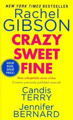 Crazy Sweet Fine: Crazy on You, Home Sweet Home, One Fine Fireman (Paperback)