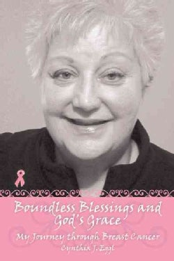 Boundless Blessings and God's Grace (Paperback)