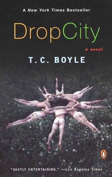 Drop City (Paperback)