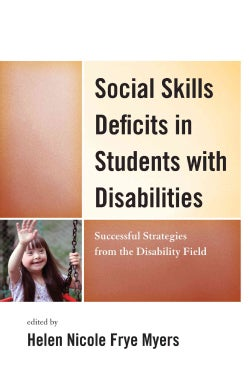 Social Skills Deficits in Students With Disabilities: Successful Strategies from the Disabilities Field (Paperback)
