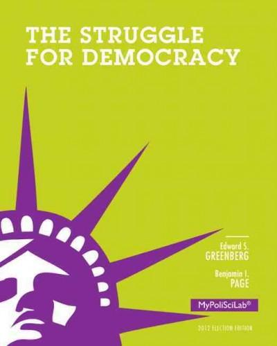 The Struggle for Democracy: 2012 Election Edition (Paperback)