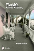 Florida's Haunted Hospitality (Paperback)