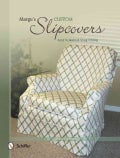 Marge's Custom Slipcovers: Easy to Make & Snug-Fitting (Paperback)