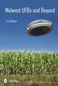 Midwest UFOs and Beyond (Paperback)