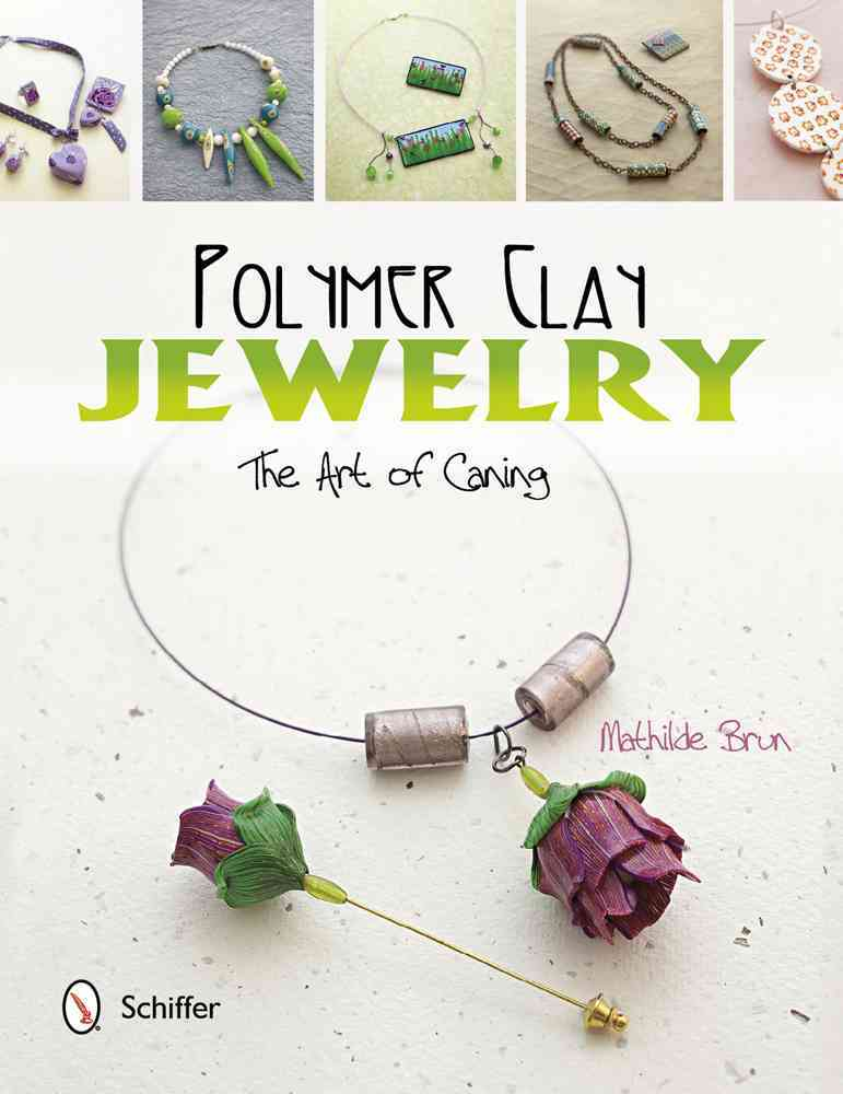 Polymer Clay Jewelry: The Art of Caning (Paperback)