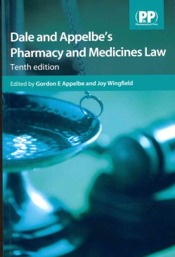 Dale and Appelbe's Pharmacy and Medicines Law (Paperback)