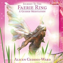 Journey to the Faerie Ring: A Guided Meditation, Includes Bonus Pdf (CD-Audio)
