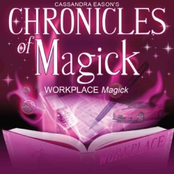 Chronicles of Magick, Workplace Magick (CD-Audio)