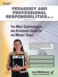 TExES Pedagogy and Professional Responsibilities EC-12: Teacher Certification Exam (Paperback)