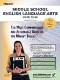 Praxis Middle School English Language Arts 0049, 0059: Teacher Certification Exam (Paperback)