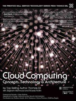 Cloud Computing: Concepts, Technology & Architecture (Hardcover)