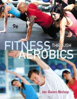 Fitness through Aerobics (Paperback)