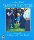 Elbert's Bad Word (Paperback)