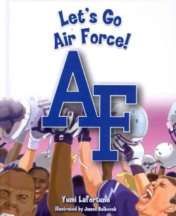 Let's Go Air Force! (Hardcover)