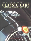 The Encyclopedia of Classic Cars: A Celebration of the Motor Car from 1945 to 1985 (Paperback)