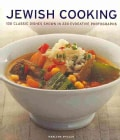 Jewish Cooking: 130 Classic Dishes Shown in 220 Evocative Photographs (Paperback)