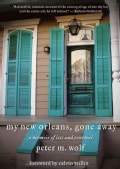 My New Orleans, Gone Away (Hardcover)
