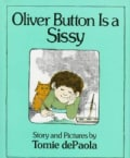 Oliver Button Is a Sissy (Hardcover)
