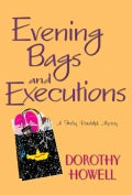 Evening Bags and Executions (Hardcover)