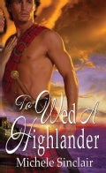 To Wed a Highlander (Paperback)