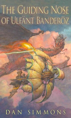 The Guiding Nose of Ulfant Banderoz (Hardcover)
