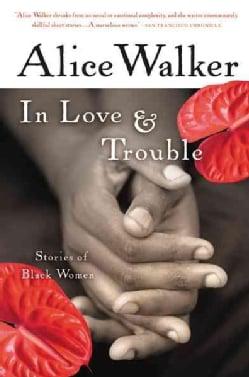 In Love & Trouble: Stories of Black Women (Paperback)