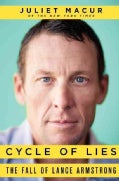 Cycle of Lies: The Fall of Lance Armstrong (Hardcover)