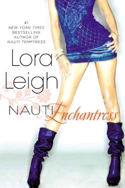 Nauti Enchantress (Paperback)